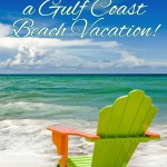 Enter Our Gulf Coast Getaway Giveaway TODAY!
