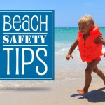 Beach Safety Tips for an Amazing Vacation