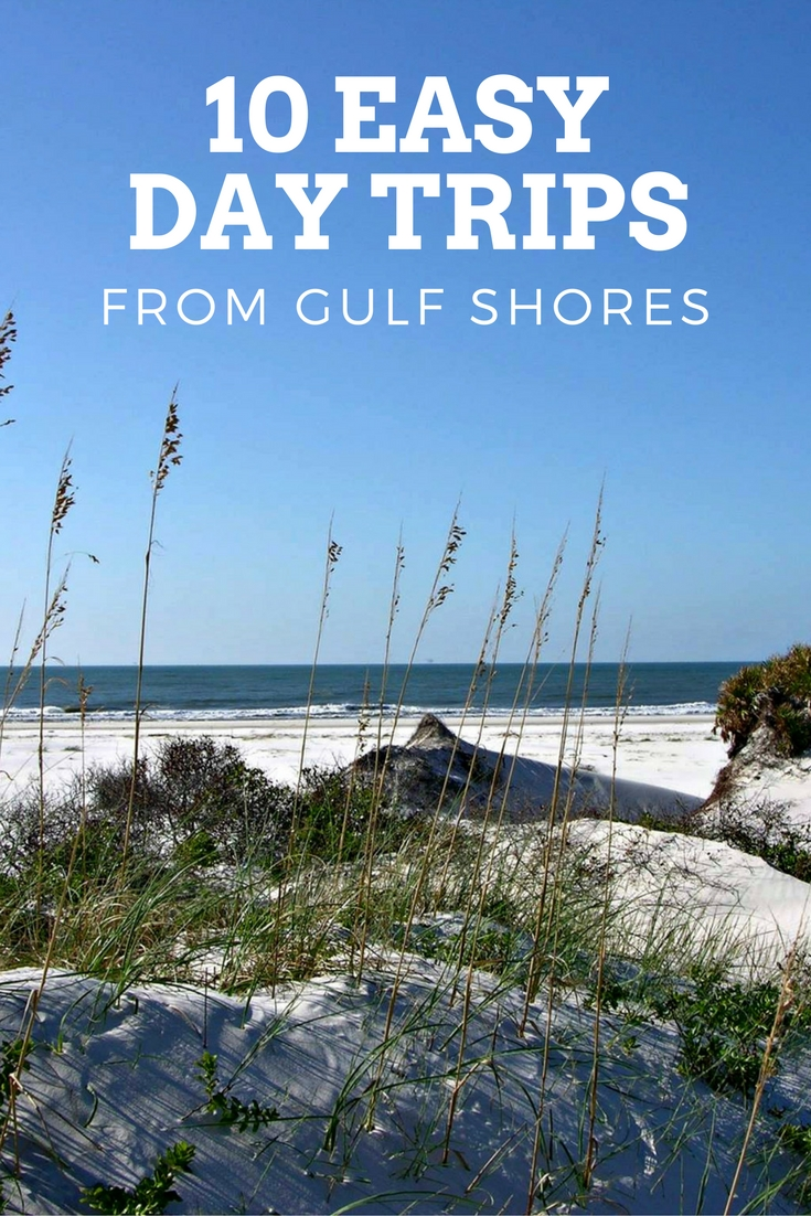 10 day trips from Gulf Shores, AL, including Bon Secour National Park